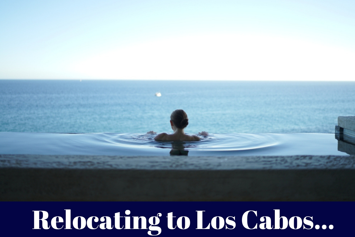 Relocating to Los Cabos